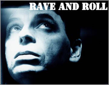 rave-and-roll