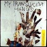 I-Start-Counting-My-Translucent-Hands